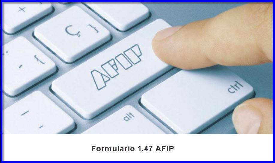 Formulario1.47 Afip Asignacion Universal