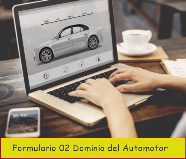 Formulario 02 Dominio del Automotor
